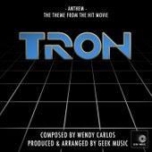 Tron - 1982 - Anthem - Main Theme by Geek Music