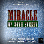 Miracle On 34th Street - Overture - Main Theme by Geek Music