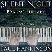 Silent Night / Brahms' Lullaby de Paul Hankinson