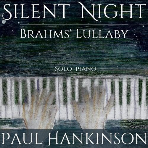 Silent Night / Brahms' Lullaby von Paul Hankinson