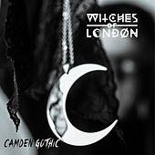Camden Gothic by Witches of London