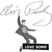 Love Songs by Elvis Presley