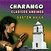 Charango / Clásicos Andinos de Gastón Avila