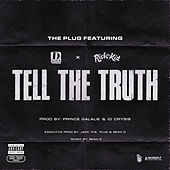Tell The Truth (feat. D-Block Europe & Rich The Kid) von Plug