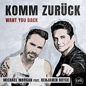Komm Zurück (Want You Back) de Michael Morgan