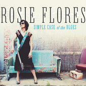 Mercy Fell Like Rain by Rosie Flores