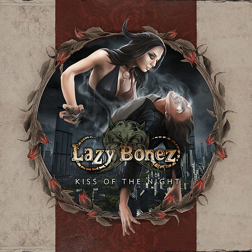 Kiss of the Night de Lazy Bonez