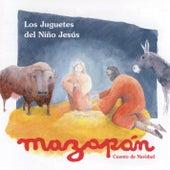 Los Juguetes del Niño Jesús de Mazapán