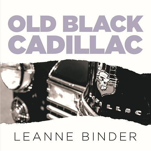 Old Black Cadillac de Leanne Binder
