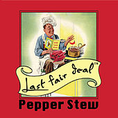 Pepper Stew de Last Fair Deal