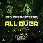 All Over by Gappy Ranks