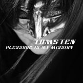 Plessure is my mission by Dj tomsten