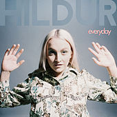 Everyday by Hildur