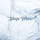 Sleep Tones by Sleep Sound Library