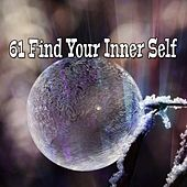 61 Find Your Inner Self by Yoga Music