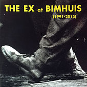 The Ex At Bimhuis by The Ex