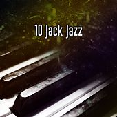 10 Jack Jazz by Chillout Lounge