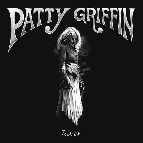 River by Patty Griffin