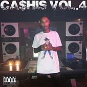 Ca$His, Vol. 4 by Ca$his