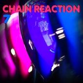 Chain Reaction, Vol.7 (Best Clubbing House and Tech House Remixes) de Various Artists