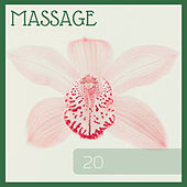 Massage 20 - Relaxing Music for The Therapy Room by Massage Music