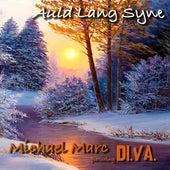 Auld Lang Syne (feat. Di.Va.) de Michael Marc