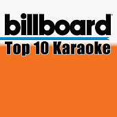 Billboard Karaoke - Top 10 Box Set (Vol. 2) by Various Artists