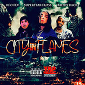 City in Flames by Superstar Floss