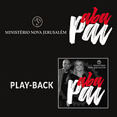 Aba Pai (Playback) de Ministério Nova Jerusalém