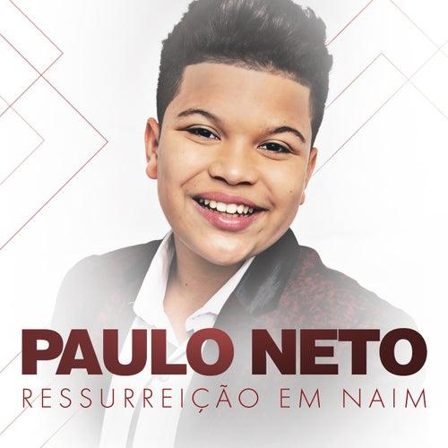 Ressurreição em Naim de Paulo Neto