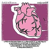 Fistful of Flowers by Craig Cardiff