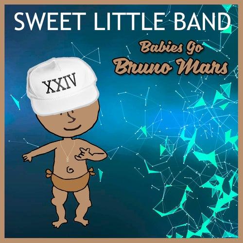 Babies Go Bruno Mars de Sweet Little Band