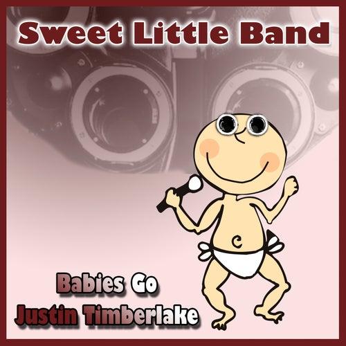 Babies Go Justin Timberlake de Sweet Little Band