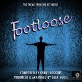 Footloose - 1984 - Main Theme by Geek Music