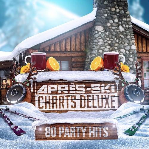 Après-Ski Charts Deluxe (80 Party Hits) von Various Artists