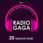 Radio Gaga (20 Radio Hit Mixes), Vol. 1 - EP de Various Artists