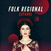 Folk Regional Español de Various Artists