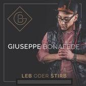 Leb oder Stirb by Giuseppe Bonafede