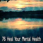 76 Heal Your Mental Health by Yoga Workout Music (1)