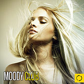 Moody Club by Various Artists