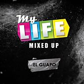 My Life Mixed Up, Pt. 1 (El Guapo) de El Guapo
