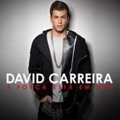 A Força Está Em Nós by David Carreira