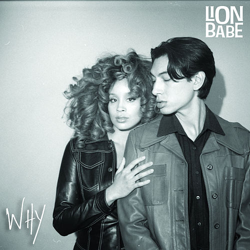 Why by Lion Babe