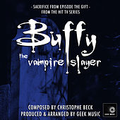 Buffy The Vampire Slayer - Sacrifice - From The Episode