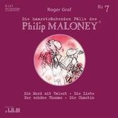 Die haarsträubenden Fälle des Philip Maloney, Vol. 7 von Michael Schacht