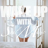 Wake Up With Soul Music di Various Artists
