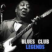 Blues Club Legends by Various Artists
