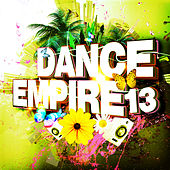 Dance Empire, Vol. 13 by Various Artists