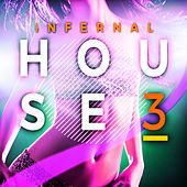 Infernal House, Vol. 3 by Various Artists