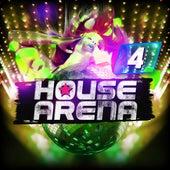 House Arena, Vol. 4 von Various Artists
